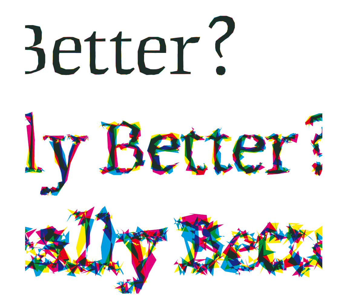 Is Best really Better